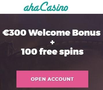 Aha Casino 100 gratis spins and 100% up to €300 free bonus