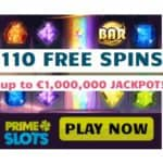 Prime Slots Casino | 110 free spins and £200 free bonus | review
