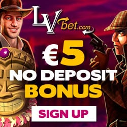 LVbet Casino €5 GRATIS   100% up to €150 bonus   15 free spins