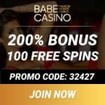 Babe Casino 100 free spins   400% up to €/$3700 in deposit bonuses
