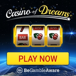 Casino of Dreams 100 free spins and £1000 free bonus - UK licensed