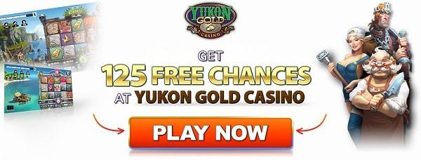 Yukon Gold Casino 125 free chances