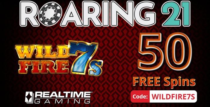 50 free spins on Wild Fire 7S